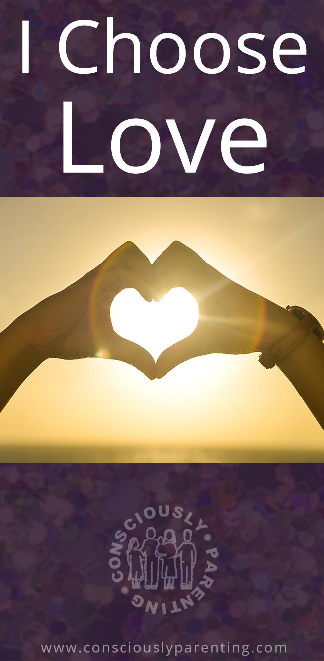 Parenting-Mantra-I-choose-love